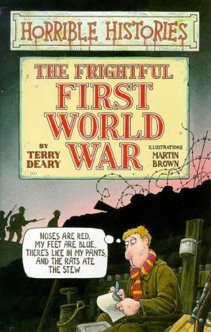 Book Excerptise: The Frightful First World War by Terry