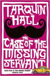 Book Excerptise: The case of the missing servant by Tarquin Hall
